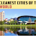 Top 5 Most Greenest And Cleanest Cities In The World