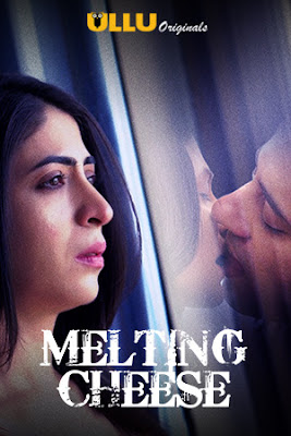 Melting Cheese 2019 Hindi Complete WEB Series 720p HEVC