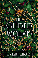 Thoughts on The Gilded Wolves by Roshani Chokshi