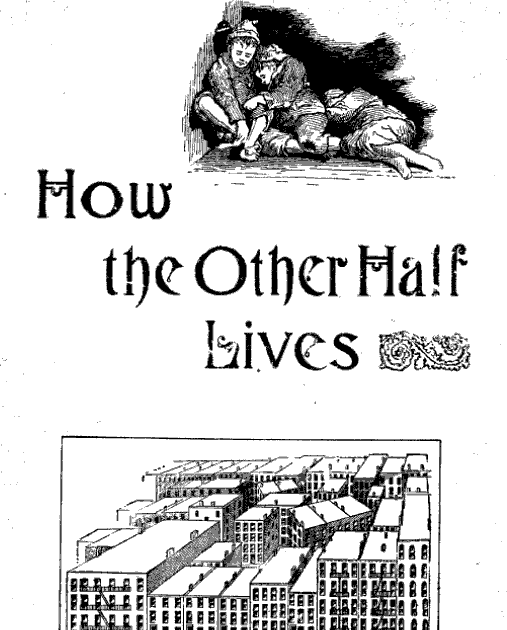 how the other half lives - 507×630