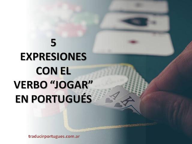 expresiones con el verbo jogar en portugues