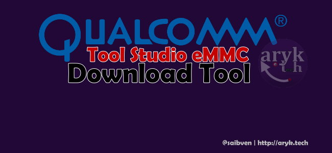 Tool Studio eMMC Download Tool: Flash and Unbrick All Qualcomm Android Devices