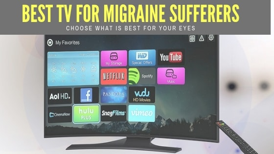 Best TV for migraine sufferers