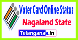 CEO Nagaland Voter ID Card Status Online