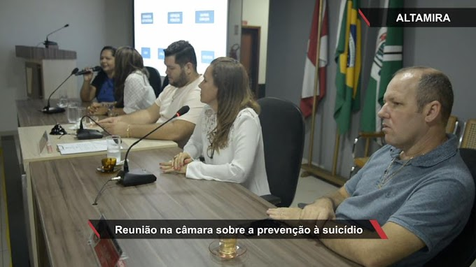Setembro Amarelo: Vereadores abordam Suicídio em palestra na Câmara Municipal de Altamira.