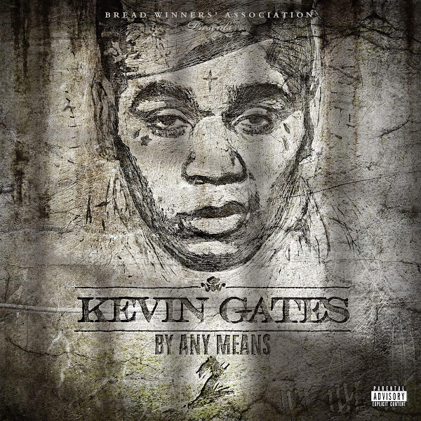Kevin Gates - By Any Means 2 Cover