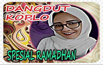 Download Lagu Dangdut Koplo Religi Spesial Ramadhan Terbaru 2018
