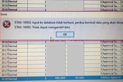 Upload Faktur Error ETAX-10003 dan Error ETAX-10002 Tidak Dapat Mengambil Data