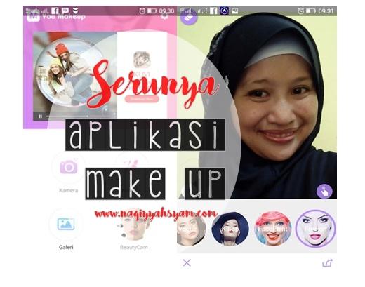 Serunya Pakai Aplikasi Make Up