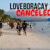 BORACAY: LOVEBORACAY 2.0 CANCELED