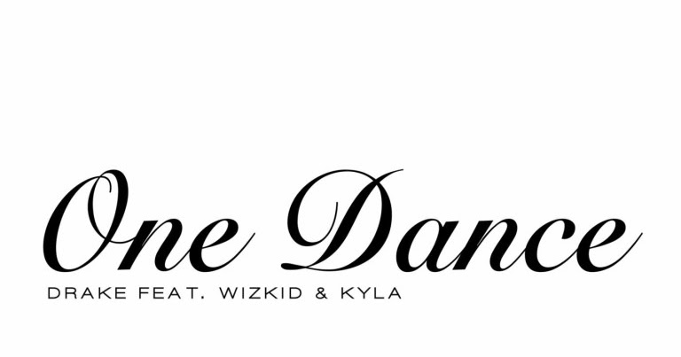 Kumpulan Lirik Lagu: One Dance (Feat. WizKid & Kyla