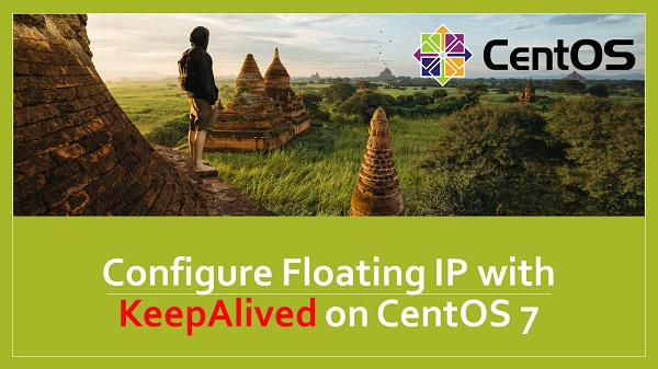 keepalived-configure-floating-ip-in-centos-7-servers