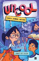 Uncool: Fights, Camera, Action by Jane De Suza and illustrated by Tasneem Amiruddin (Age: 11+ years)