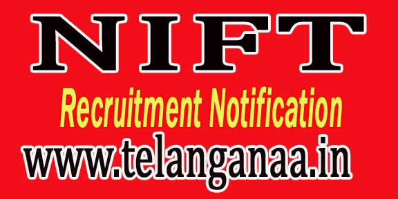 National Institute of Fashion Technology NIFT Recruitment Notification 2016