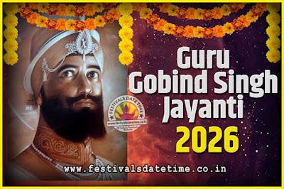 2026 Guru Gobind Singh Jayanti Date and Time, 2026 Guru Gobind Singh Jayanti Calendar