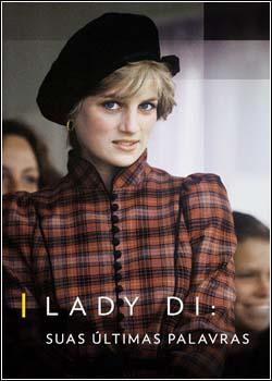 10 - Lady Di Suas Últimas Palavras - Dual Áudio Dublado