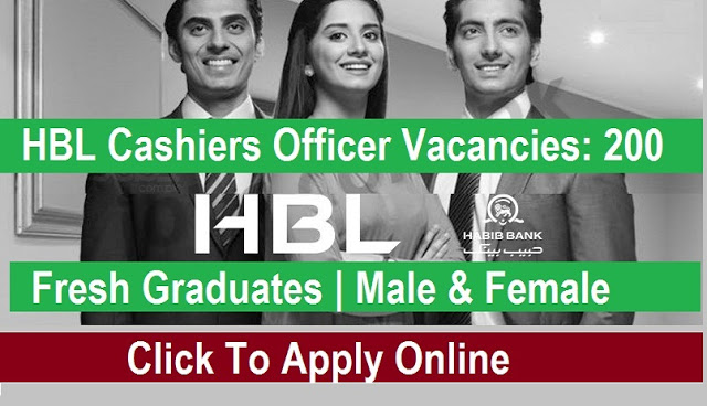 200+HBL Cashier Officers Jobs Fresh Male & Female | Salary Rs. 20,000+ | in Overall Pakistan