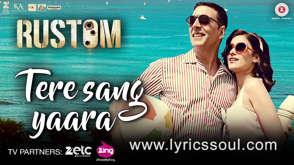 The Tere Sang Yaara lyrics from 'Rustom', The song has been sung by Atif Aslam, , . featuring Akshay Kumar, Ileana D'Cruz, Arjan Bajwa, Esha Gupta. The music has been composed by Arko Pravo Mukherjee, , . The lyrics of Tere Sang Yaara has been penned by Manoj Muntashir