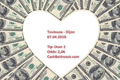 Toulouse - Dijon 07.04.2018 - Cash Bet Invest