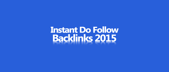 Top 5 High PR Instant DO Follow Backlink 2015. Build Quality Backlinks