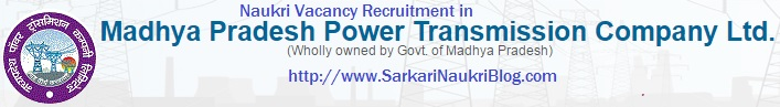 Naukri Vacancy Recruitment MP Power Transmission Company
