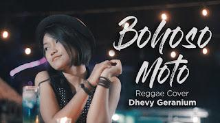 Dhevy Geranium - Bohoso Moto (Versi Reggae)