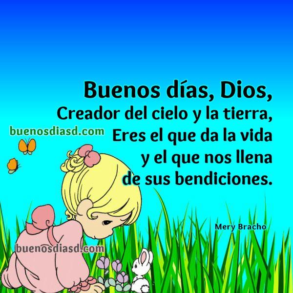 Frases cristianas con oración de buenos días, Dios, inicio del día con oraciones de la mañana, oración corta e imagen por Mery Bracho