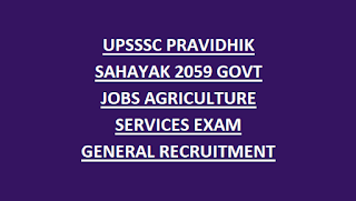 UPSSSC Technical Assistant Notification 2018 2059 Posts Recruitment Apply Online-Exam Syllabus