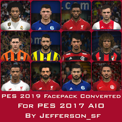 PES 2019 NEW FACEPACK CONVERTED FOR PES 2017