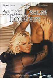 Secret Desires of a Housewife 2004 Movie Watch Online