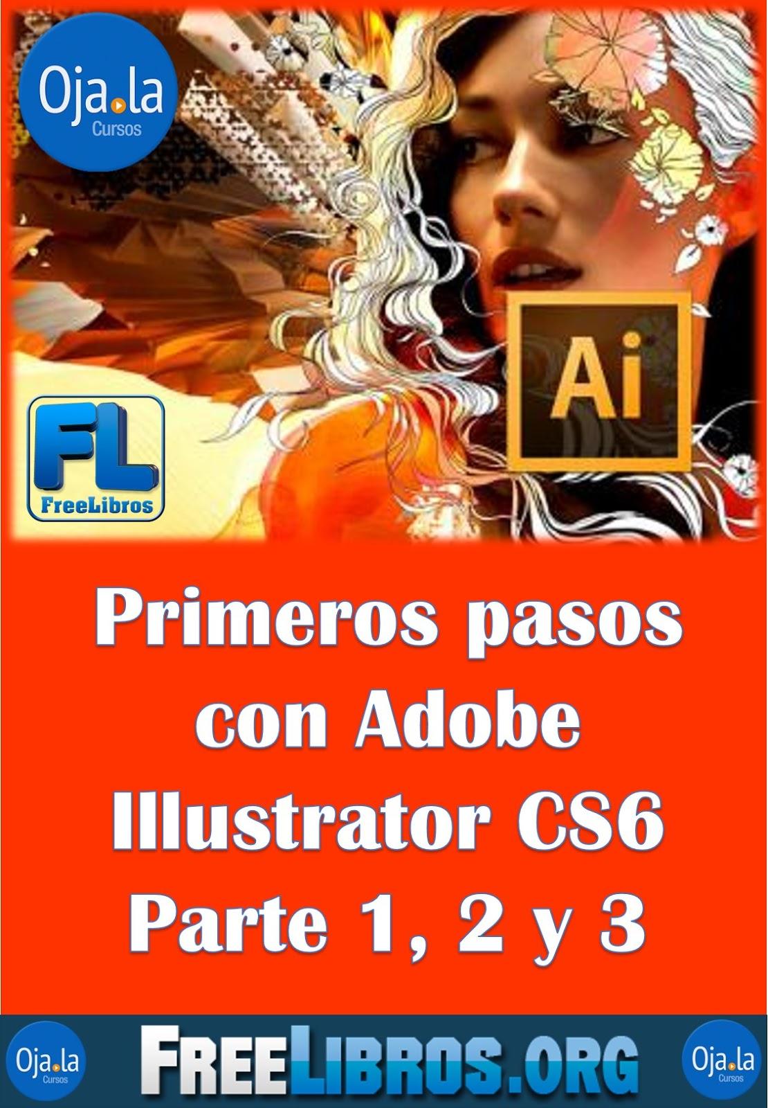 Primeros pasos con Adobe Illustrator CS6: Parte 1, 2 y 3