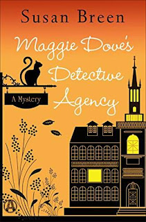 Maggie Dove's Detective Agency: A Mystery by Susan Breen