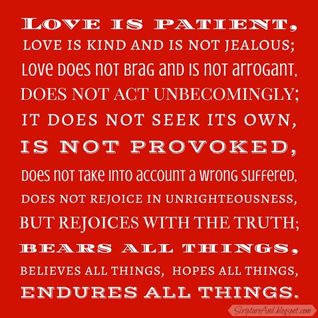 1 Corinthians 13:4-7 Love Passage | scriptureand.blogspot.com