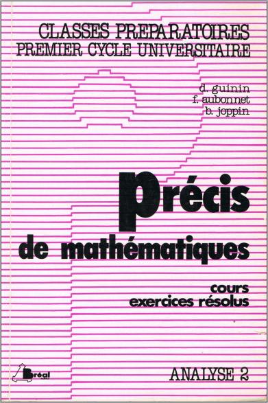 Livre : Précis de mathématiques, Analyse 2 - François Aubonnet