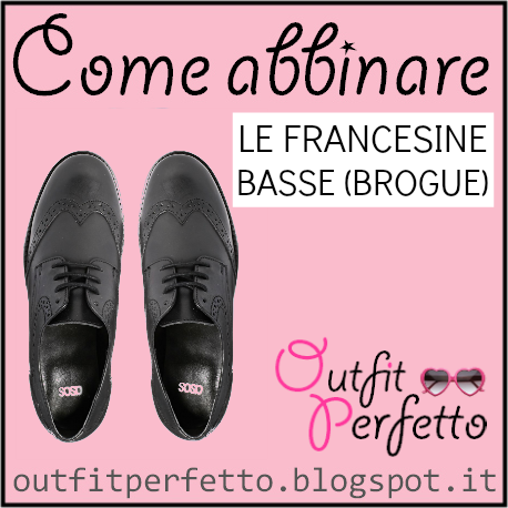 Come abbinare le francesine basse_ brogue