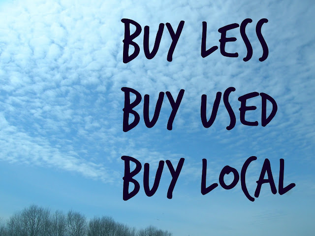 Buy Less Buy Used Buy Local