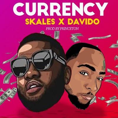Music: Skales ft Davido - Currency (Mp3 Download)