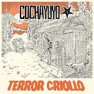 COCHAYUYO - Terror Criollo 2017