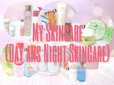 My Day and Night Skincare