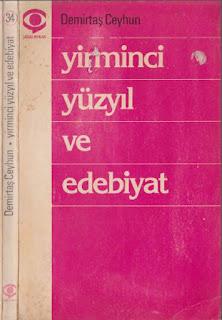 Demirtaş Ceyhun - Yirminci Yüzyıl ve Edebiyat
