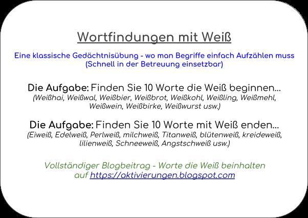 Denkspiel, Gedächtnistraining, Aktivierungsidee, Beschäftigung, Abfrage, Worte die mit Weiß beginnen und auf Weiß enden