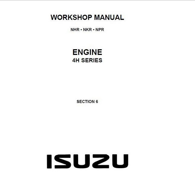 WORKSHOP MANUAL ISUZU NHR.NKR,NPR ENGINE 4H SERIES