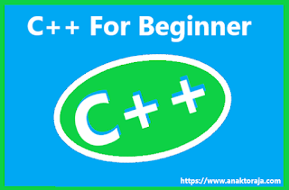 Dasar Belajar Bahasa C++ Untuk Pemula Lengkap