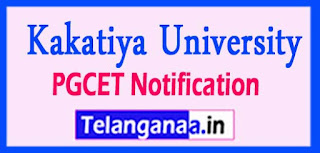 Kakatiya University KU PGCET Notification 2017