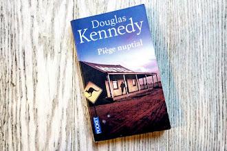 Lundi Librairie : Piège nuptial - Douglas Kennedy