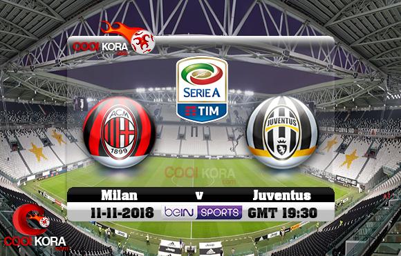 مشاهدة مباراة ميلان ويوفنتوس اليوم 11-11-2018 في الدوري الإيطالي