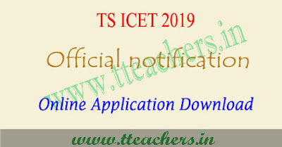 TS ICET 2019 notification , eligibility , online apply , exam date