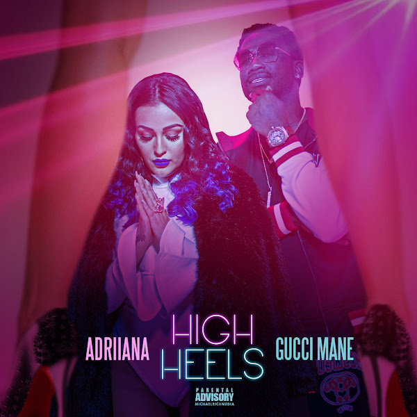 Adriiana - High Heels (feat. Gucci Mane) - Single Cover