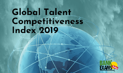Global Talent Competitiveness Index 2019(GTCI)