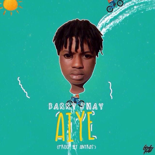 [Music] Barry Jhay – Aiye (Prod. By Antras) | @BarryJhay